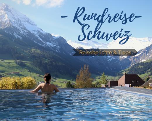 Rundreise Schweiz